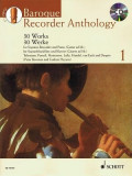 Baroque Recorder Anthology, Volume 1: 30 Works [With CD (Audio)]