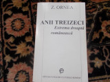 Z. Ornea  - Anii treizeci - extrema dreapta romaneasca