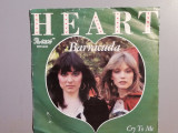 Heart – Barracuda /Cry To Me  (1977/CBS/RFG) - Vinil Single pe '7/NM