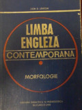 Leon D. Levitchi - Limba engleza contemporana. vol. I - Morfologie