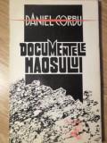 DOCUMENTELE HAOSULUI. POEME (CU DEDICATIE)-DANIEL CORBU