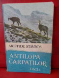 Antilopa Carpatilor - Aristide Stavros ,540185