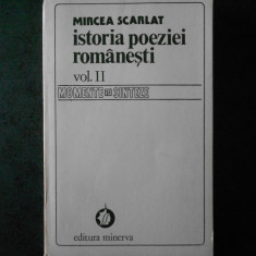 MIRCEA SCARLAT - ISTORIA POEZIEI ROMANESTI volumul 2