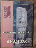 Docrina secreta din Anahuac - Samael Aun     (expediere si 6 lei/gratuit) (4+1)