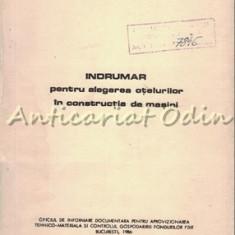 Indrumar Pentru Alegerea Otelurilor In Constructia De Masini - G. Constantinescu