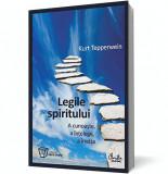 Legile spiritului - A cunoaşte, a înţelege, a învăţa, Curtea Veche