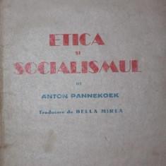 ETICA SI SOCIALISMUL - ANTON PANNEKOEK