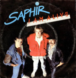 "Saphir - I Am Alive (1986, EMI) Disc vinil single 7"""