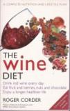 The Wine Diet / Dieta cu vim. Un plan complet de nutritie si stil de viata