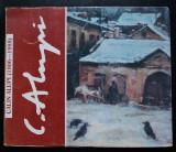 Grigore Ilisei; Aurel Istrati - Călin Alupi (album expoziție retrospectivă)