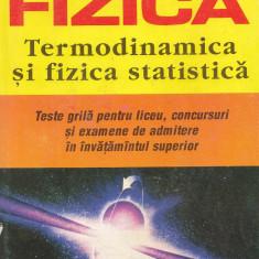 Fizica - Termodinamica şi Fizica statică Rodica Luca