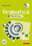 Cumpara ieftin Gramatică. Fișe de lucru (pe lecții și unități de învățare cu itemi și teste de evaluare). Clasa a V-a