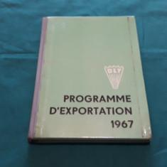 PROGRAME D'EXPORTATION *1967/TRACTOARE, MAȘINI DE RECOLTAT CEREALE, PLANTE/1967