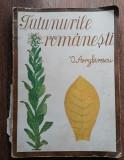V. Arghirescu Tutunurile românești 1939 + 2 carti specialitate