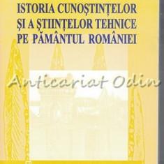 Istoria Cunostintelor Si A Stiintelor Tehnice Pe Pamantul Romaniei