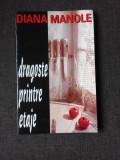 DRAGOSTE PRINTRE ETAJE - DIANA MANOLE (POEZIE, CU DEDDICATIE)