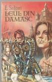 Cumpara ieftin Leul Din Damasc - Emilio Salgari