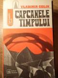 CAPCANELE TIMPULUI-VLADIMIR COLIN