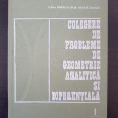 CULEGERE DE PROBLEME DE GEOMETRIE ANALITICA SI DIFERENTIALA - Murgulescu