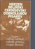 Despre cultura estetica, valorile estetice, creatia literara - Herzen Belinski