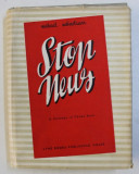 STOP NEWS - A COMEDY IN THREE ACTS by MIHAIL SEBASTIAN , 1954
