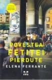 Povestea fetitei pierdute - Elena Ferrante