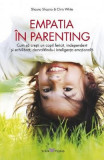 Empatia in parenting - Shauna Shapiro, Chris White