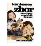 carte Vintage 1992 ,ZBOR DEASUPRA UNUI CUIB DE CUCI,Editura Alcris,T.GRATUIT