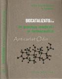 Cumpara ieftin Biocatalizatorii In Practica Medicala Si Farmaceutica - Matilda Rosetti-Coltoiu
