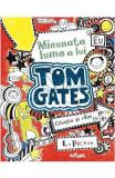 Minunata lume a lui Tom Gates - L. Pichon, Liz Pichon