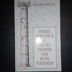 WILLIAM BARCLAY - ANALIZA SEMANTICA A UNOR TERMENI DIN NOUL TESTAMENT