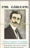 Viata Si Opera - In Imagini - Emil Garleanu - Ilustratii: V. Grescenco