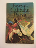 Povestea Califului Barza - Wilhelm Hauff, ilustratii Gerhard Lahr, 1984