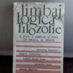 LIMBAJ. LOGICA. FILOZOFIE - S. STATI, S. MARCUS SI ALTII