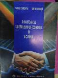 Din Istoricul Liberalismului Economic In Romania - Vasile C.nechita Ion M.pohoata ,548467