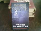 FANTOMA DIN MANHATTAN - FREDERICK FORSYTH