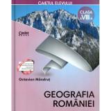 Caietul elevului clasa a VIII-a. Geografia Romaniei, autor Octavian Mandrut