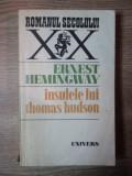 INSULELE LUI THOMAS HUDSON de ERNEST HEMINGWAY , 1980