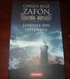 LUMINILE  DIN SEPTEMBRIE  de CARLOS RUIZ ZAFON