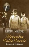 Alexandru Vaida Voievod - Putere si defaimare | Liviu Maior, Rao
