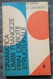 M. Saras Gramatica limbii franceze prin exerciții structurale 1972