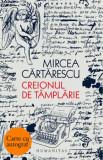 Creionul de tamplarie - cu autograf/Mircea Cartarescu