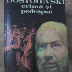 CRIMA SI PEDEAPSA - DOSTOIEVSKI