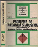 Probleme De Mecanica Si Acustica - Druica Zeletin, A. Popescu