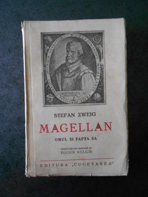 STEFAN ZWEIG - MAGELLAN - OMUL SI FAPTA SA (1938) foto