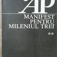 Manifest Pentru Mileniul Trei Vol.2 - Adrian Paunescu ,307769