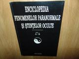ENCICLOPEDIA FENOMENELOR PARANORMALE SI STIINTELOR OCULTE VOL.1-DAN SERACU