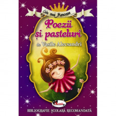 Cele mai frumoase poezii si pasteluri de V. Alecsandri - Vasile Alecsandri
