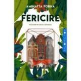 Fericire - Aminatta Forna, Vellant