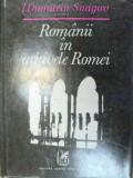 ROMANII IN ARHIVELE ROMEI - I. DUMITRIU-SNAGOV